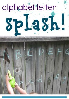 alphabet letter splash | play outdoors with the abcs