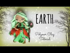 ▶ 4 Elements - Earth - Polymer clay Tutorial ❀ Doll Chibi - YouTube