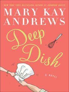 Deep Dish, Mary Kay Andrews