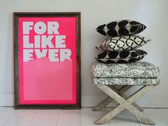 We just printed our 'For Like Ever' poster in three new colors -- Fluorescent Pink, Metallic Gold & Bright Yellow. They are available to ship now.