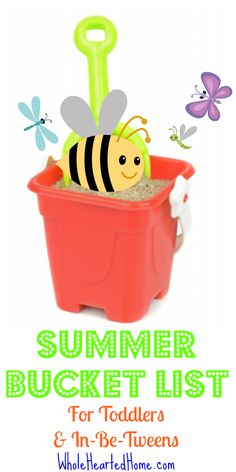 Summer Bucket List for Toddlers & In-Be-Tweens -