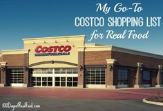 My Go To Costco Shopping List on 100 Days of #RealFood with Flavorful Quinoa recipe