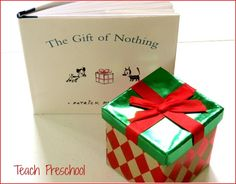 The Gift of Nothing shared by Teach Preschool