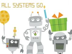 All Systems Go birthday invite by Smilebox.  Robot friends greet your guests in an invite that's loaded with party technology. Choose your music and title. Email or post with animation and online RSVPs, or print.