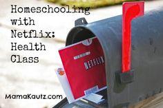 Homeschooling with Netflix Pt 6: Health Class