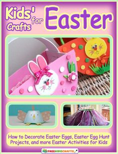 "Check out this free eBook full of the ""cutest Easter crafts for kids. All of the step-by-step instructions are listed along with gorgeous pictures."""