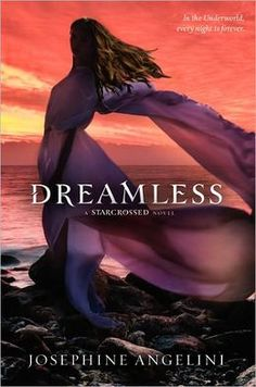 Dreamless  by Josephine Angelini (Book 2)