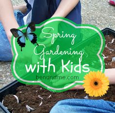 Ben and Me: Co-op Happenings: Spring Gardening with Kids!