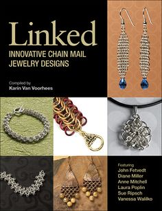 22 projects from six leading chain mail designers! $19.99