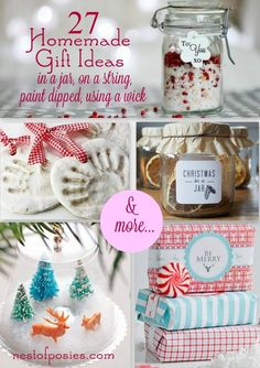 27 Homemade Gift Ideas in a jar, on a string, using a wick & more...via Nest of Posies