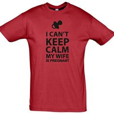 I can't keep calm my wife is pregnant mens t shirt, gift for men, new dad gift, newborn shirt, new baby shirt, daddy t shirt, funny t shirt on Etsy, $14.06