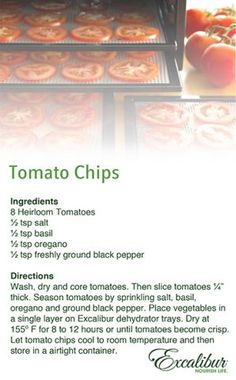 Enjoy this great tasting and healthy snack - Tomato Chips with Excalibur Dehydrators!