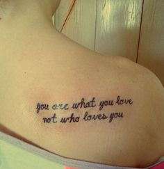 "Fall Out Boy tattoo. You are what you love, not who loves you ""Save Rock and Roll"""