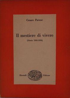 Il mestiere di vivere, Cesare Pavese