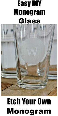 How to etch a monogram glass. Easy diy project....make presents for Christmas!