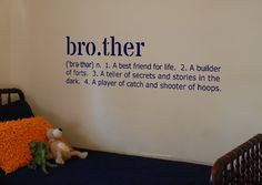 "Brother Definition Vinyl Wall Art Decal 10 x by designstudiosigns, $34.50<<<<****ALSO COMES MADE OUT OF PALLETS,33"" LONG 4 pallents deep.All colors, recent order was Dark Blue,With White Kaienen And Kreed**>>> Big Brother Little Brothers Room.Endless Color Combo,Easy to Ship 33"" long x 8 "" deep.Rectangle***>>> Looks fabulous in Brothers rooms.**>>>>"