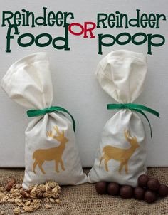 reindeer food or reindeer poop bags! fun and cute for the holidays.