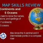 This presentation 29 slide power point is a straightforward review of the Seven Continents, Five Oceans, and Cardinal and    Intermediate Compass P...