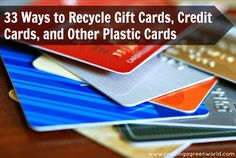 33 Ways to Recycle Gift Cards, Credit Cards, and Other Plastic Cards (including my up-cycled gift cards into chalkboard gift tags tutorial!)