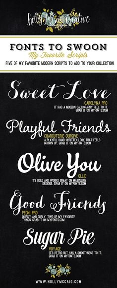 Holly McCaig Creative's favorite script fonts #font #type #typography