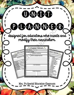 Unit Planner: Designed for Educators who Create & Modify their Curriculum from Mrs. P's Special Education Classroom on TeachersNotebook.com -  (15 pages)  - This unit planner includes organizers for unit planning, chapter planning and differentiation planning.