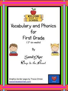 First Grade Vocabulary and Phonics -- 1st 6 weeks.I have made 14 posters for ------- Nouns, Action Verbs, Adjectives, Characters, Plot, Realistic...