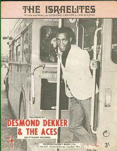 desmond dekker:  One of my FAVORITES!
