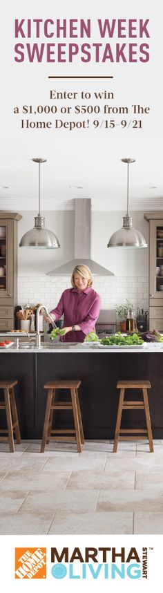 Enter our Kitchen Week sweepstakes for the chance to win $1,000 or $500 in gift cards from The Home Depot towards your MSL kitchen renovation. Other prizes include a Martha Stewart Living™ cookbook holder, tablet holder, and signed copies of the latest cookbook from Martha -- One Pot Meals!