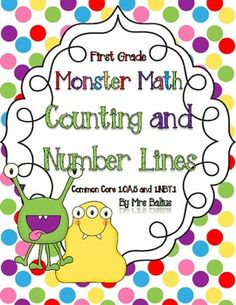 Welcome to Monster Math: Counting and Number Lines. $8 Students developing a sense of numeracy begins with sorting and counting objects.  This resource includes lots of practice with counting by one, five and ten, as well as counting on and counting back.   It also introduces practice using a number line and the hundred chart--kindergarten and first grade.  Aligned with the Common Core Standards. This unit allows students to practice the skills that are required for mastery of the standards.