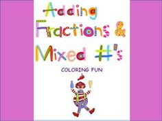 Adding Fractions  Mixed Numbers ~ Coloring Activity