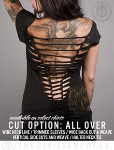"""More cuts - thecivilianpress.com ::: All Over Cut ...the """"basic cut"""" with a round the neck tie string, shortened sleeves, sexy side cuts and a spine back weave. tshirt cut, cloth, basic cut, cut shirt, neck ties, t shirts, diy, side cut, t shirt cutting"""