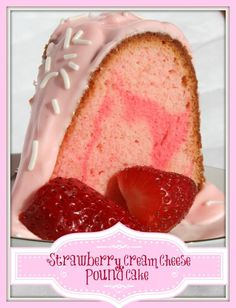 Strawberry cream cheese pound cake