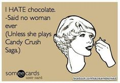 Candy Crush Funny Pictures | Candy Crush ecard, candi crush, chocolate candies