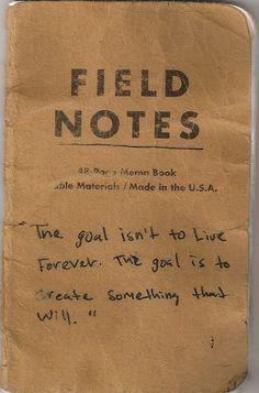 book, inspir, word, live forev, life goals, journal quotes, field note, chuck palahniuk, fields