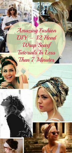 Amazing Fashion DIY – 12 Head Wrap Scarf Tutorials In Less Than 7 Minutes...