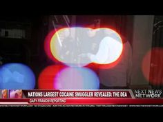 Breaking Video News - Nations Largest Cocaine Smuggler Revealed: The DEA - http://notjustthenews.com/2014/01/28/breaking/breaking-video-news-nations-largest-cocaine-smuggler-revealed-the-dea/