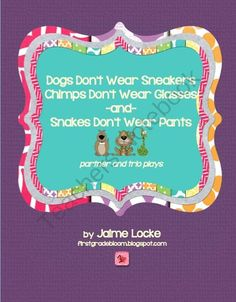 Readers Theater: Dogs Dont Wear Sneakers (partner & trio plays) from The First Grade Bloom on TeachersNotebook.com (16 pages)  - A fantastic way to improve your students' fluency (rate, smoothness, expression) is to have them do partner and trio plays during reading time. They are fun, engaging and helpful!  These plays are based on 2 of Laura Numeroff's books and the thi