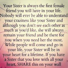 sister, life, friends, famili, thought, true, inspir, sissi, quot