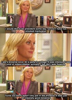 Parks  Rec.... this is me hahaha