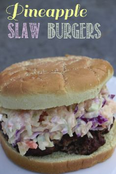 MIRACLE WHIP Cabbage and Pineapple Slaw Burgers  #Proudofit #ad