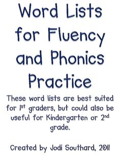 word lists for each week to work on fluency and phonics skills with my students.  On Monday, I time each student as he/she reads the list. ...