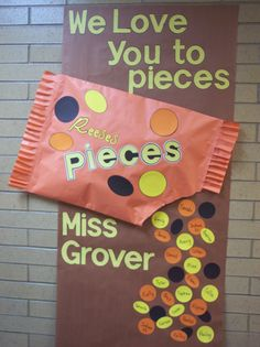 Cute Bulletin Board Idea.  Could modify to say:  We love LEARNING to pieces...and kids could write ideas of things they loved learning this year.