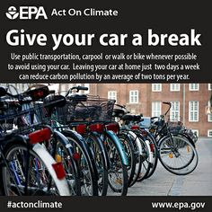 Walk the walk. Give your car a break and consider using sustainable alternatives to help save energy and #ActOnClimate.