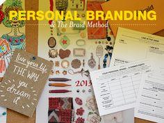 Personal Branding And The Braid Method | Braid Creative