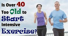 Are you ever too old to start exercising?