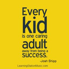 Josh Shipp has earned an international reputation as a behavior expert providing practical strategies to parents. We found this quote to truly capture the important role we all play in the lives of children. #parenting #quotes #success