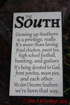 Being southern is a PRIVILEGE!