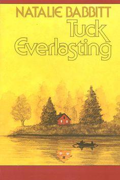 """""""Tuck Everlasting"""" - Natalie Babbitt (1975, Stories)"""