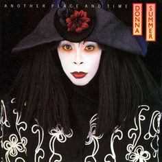 ANOTHER PLACE AND TIME  Donna Summer