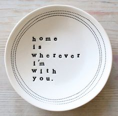 Lovely made to order dishes on Etsy with whatever message you'd like.